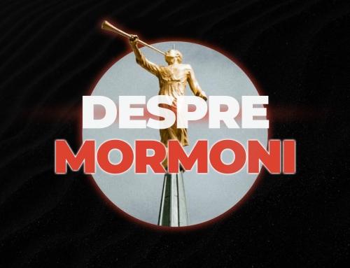 Mormonii – 10 Motive pentru care Mormonii nu sunt Creștini